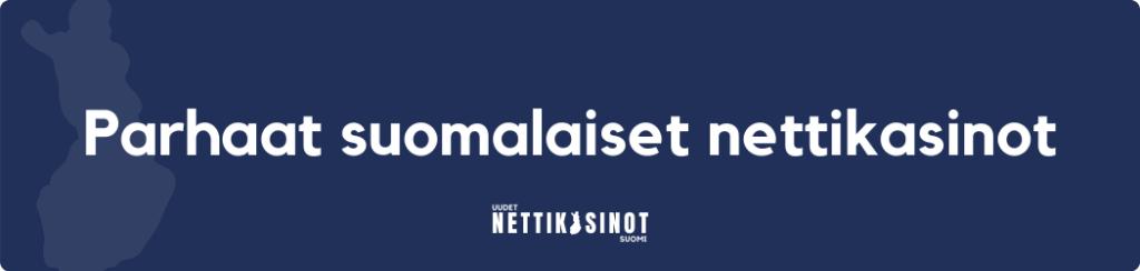 Mistä tunnistat parhaat suomalaiset nettikasinot?
